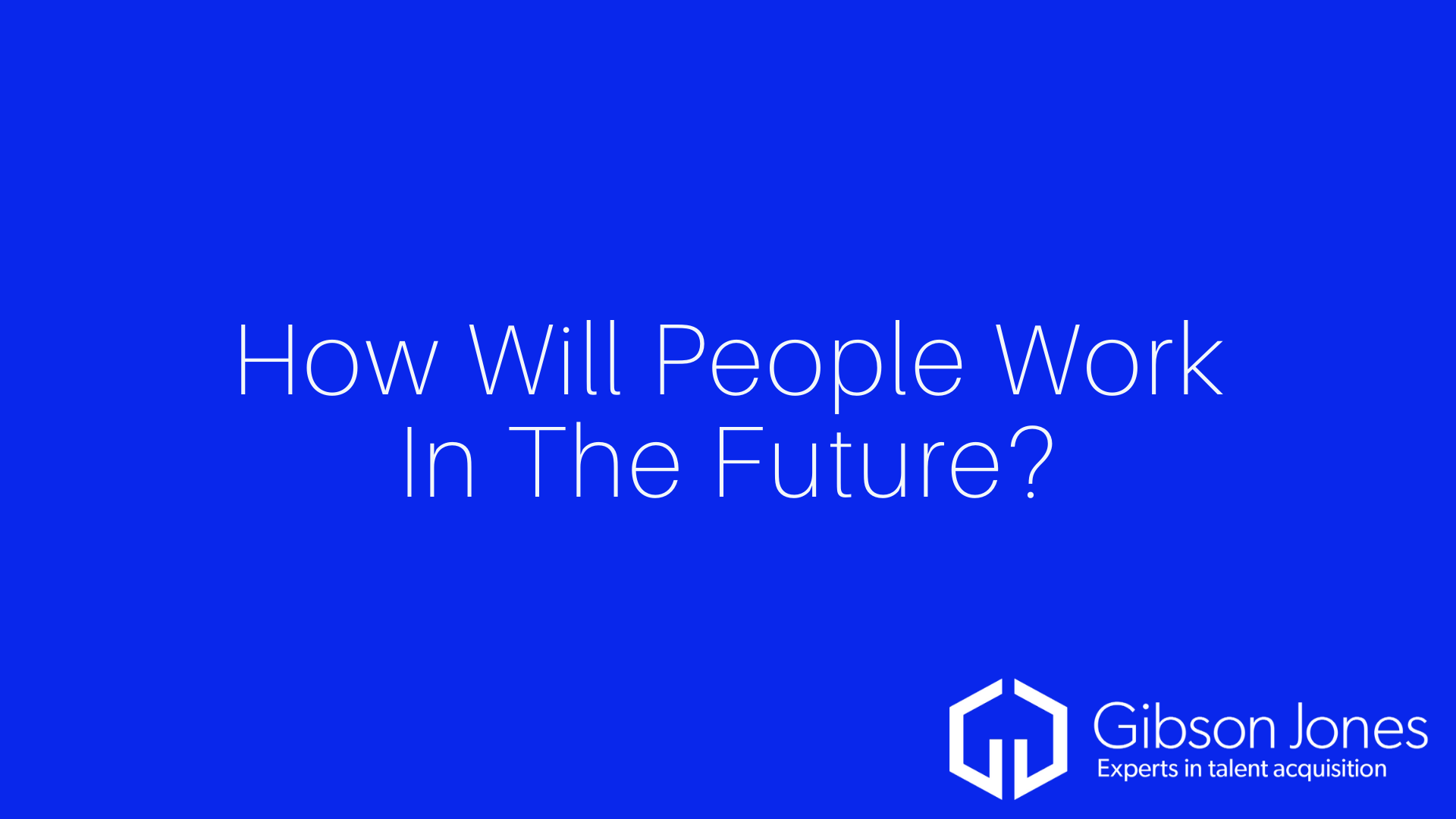 How Will The Workplace Evolve?