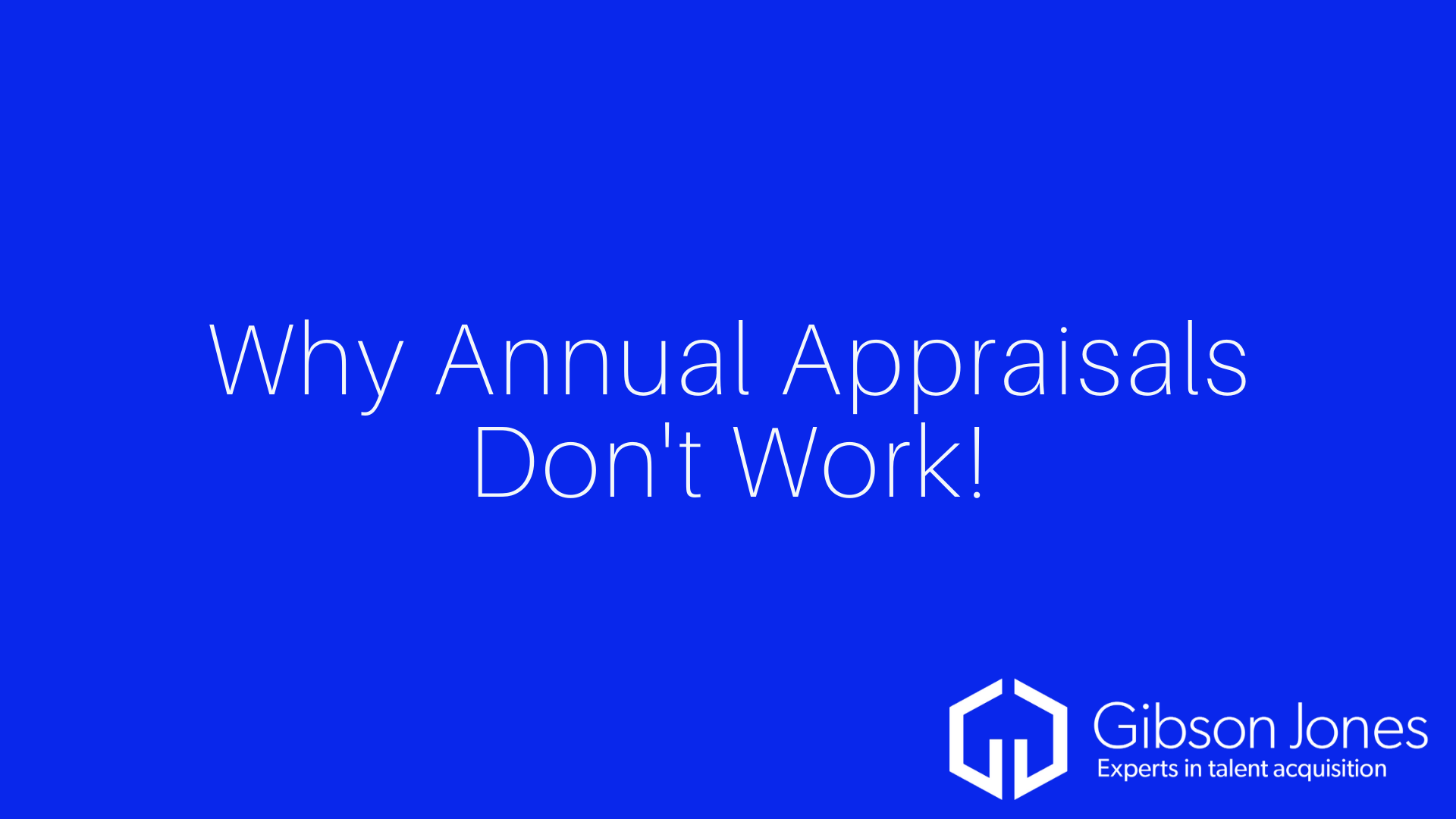 Why Annual Appraisals Don't Work!